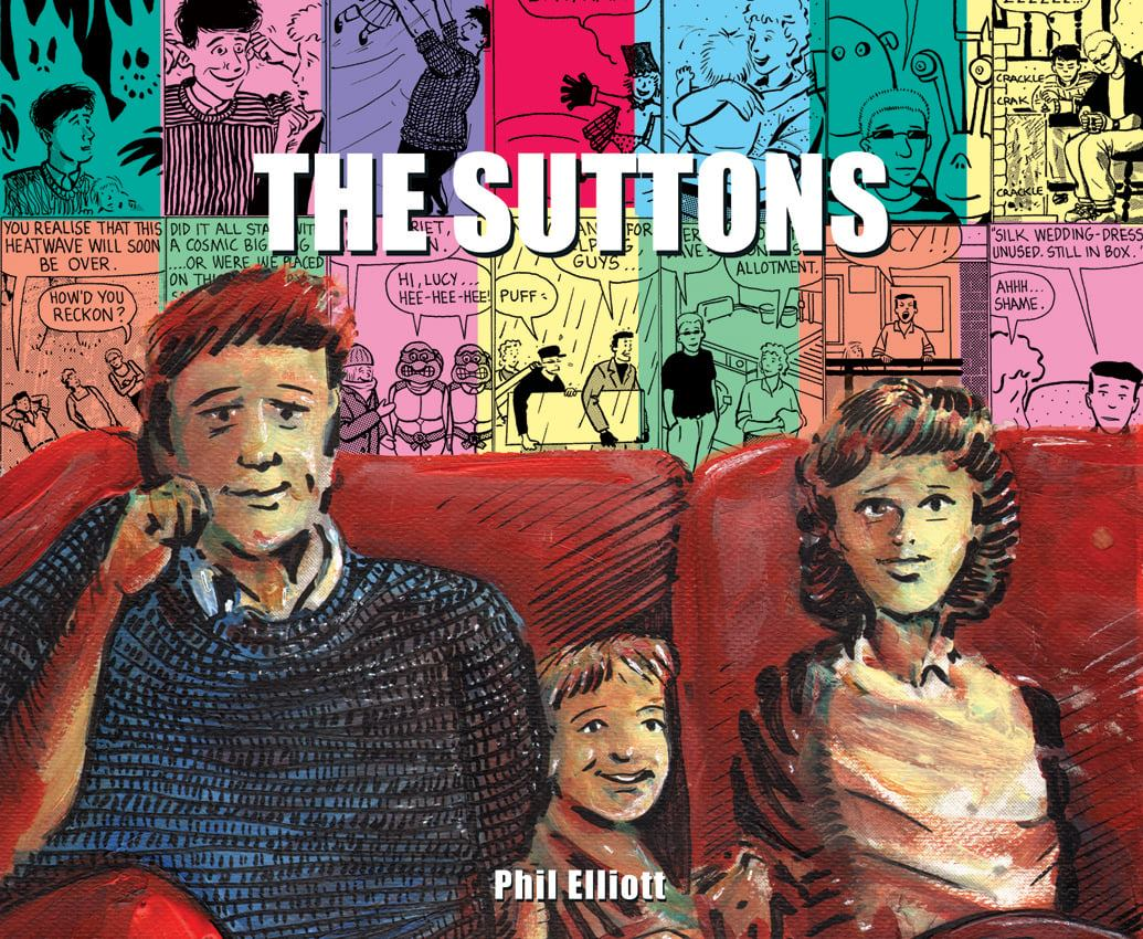 """COMICSCENE REVIEW – """"THE SUTTONS"""" by PHIL ELLIOTT – ComicScene Comic Club"""